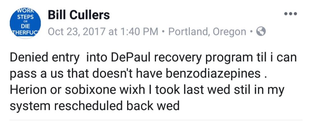 William Cullers says he was temporarily denied entry into a rehab program at De Paul Treatment Centers because he had heroin and suboxone in his system.